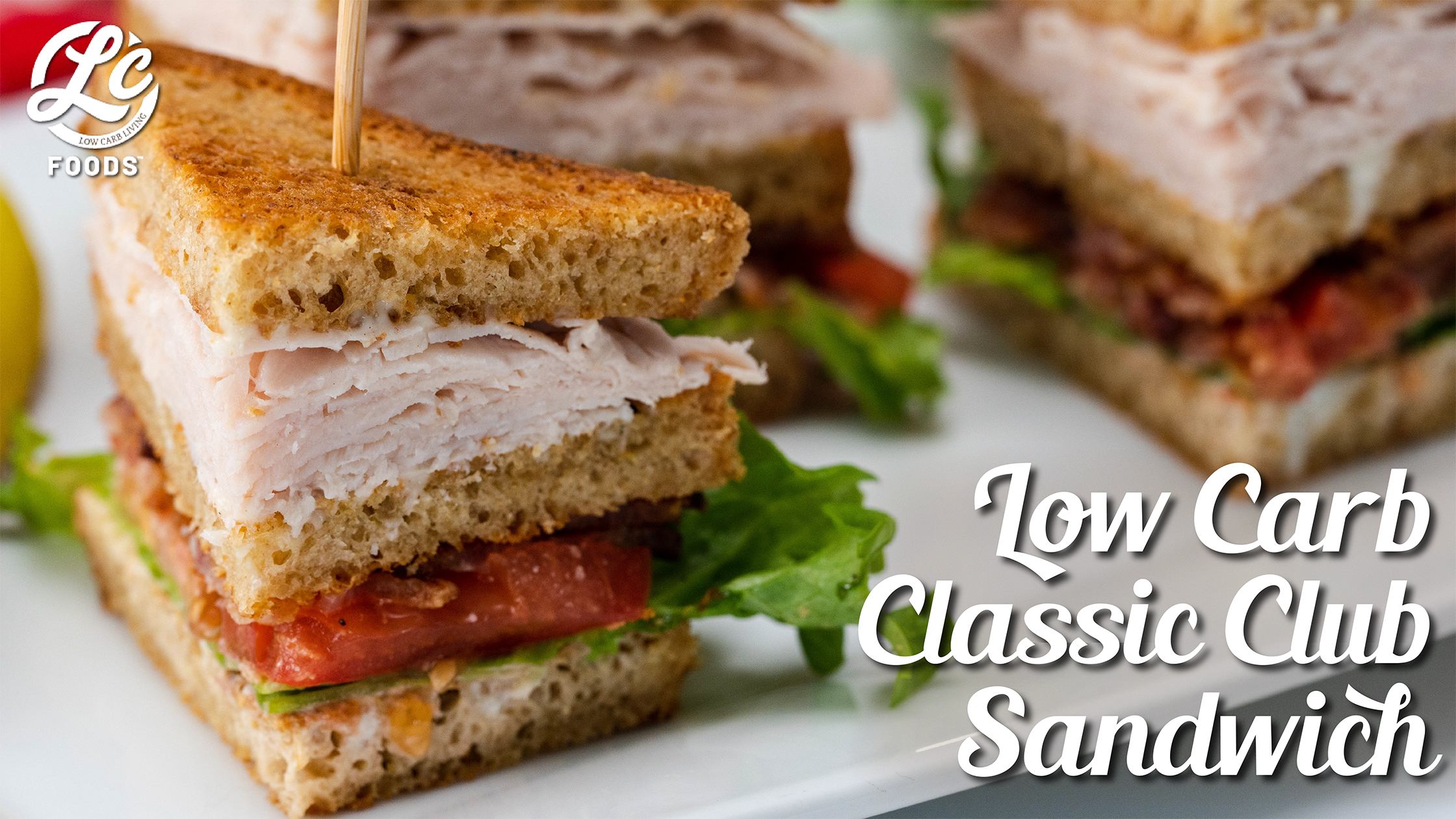 Thumbnail for Low Carb Classic Club Sandwich