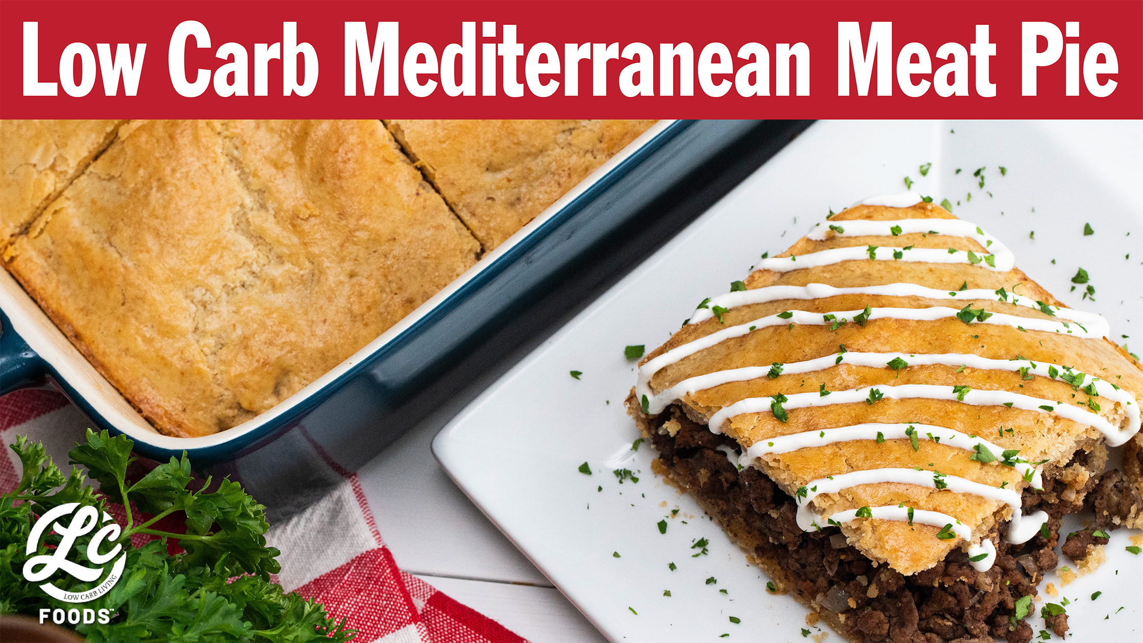 Thumbnail for Mediterranean Meat Pie with Low Carb Crust
