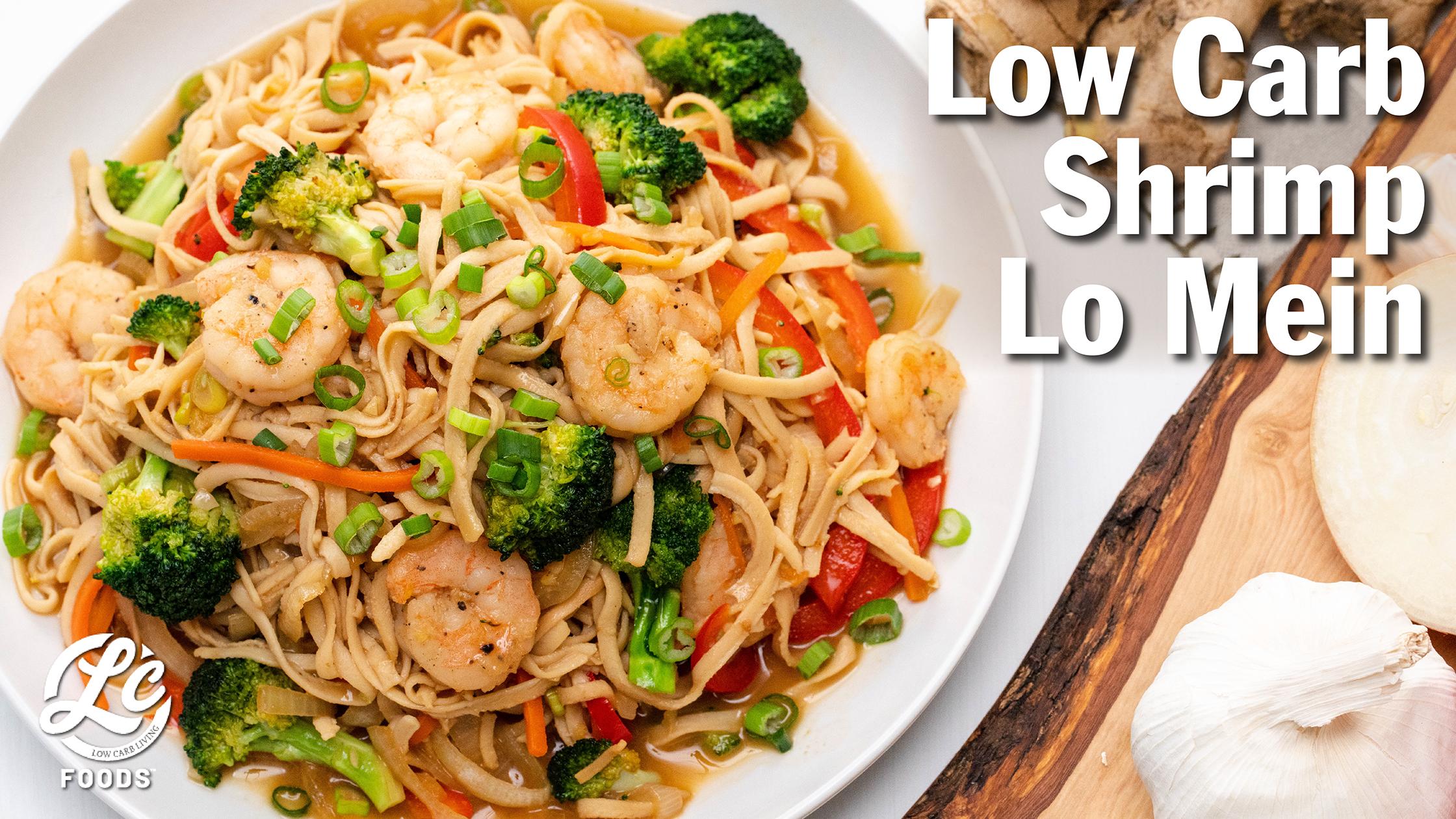 Thumbnail for Low Carb Shrimp Lo Mein