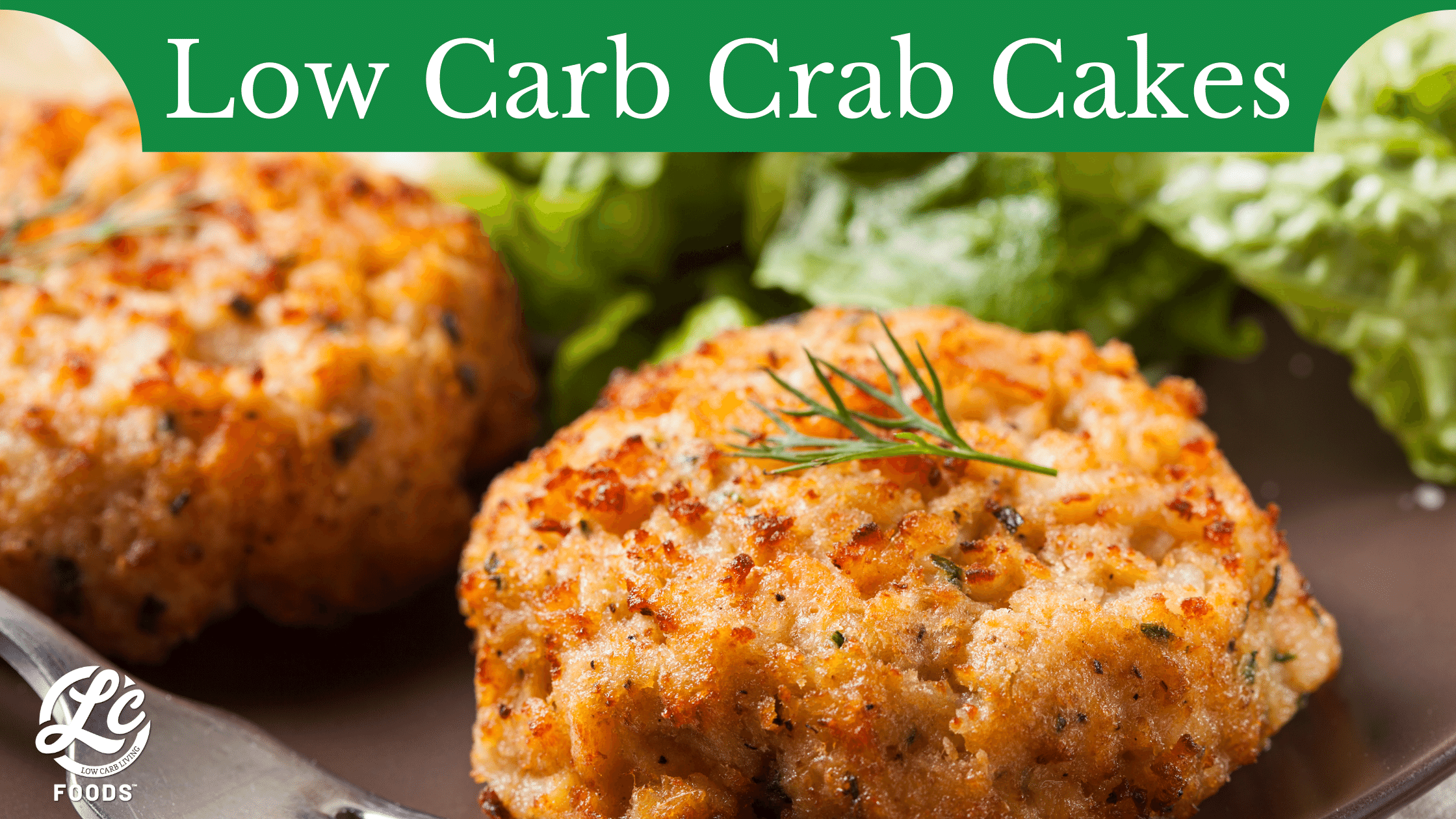 Thumbnail for Low Carb Crab Cakes