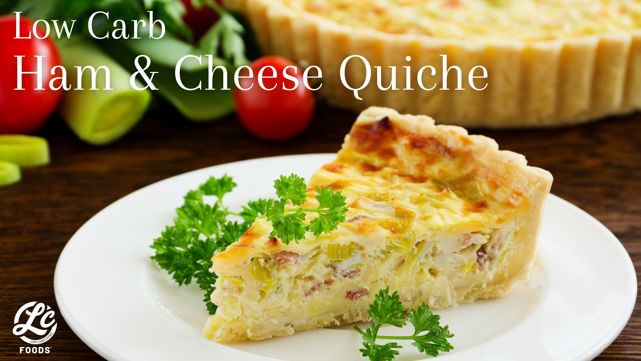 Thumbnail for Low Carb Ham & Cheese Quiche