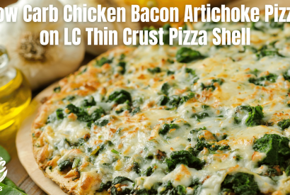 Thumbnail for Low Carb Chicken Bacon Artichoke Pizza