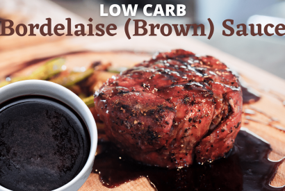 Thumbnail for Low Carb Bordelaise (Brown) Sauce